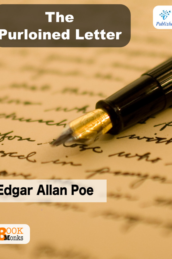 the purloined letter essay In the beginning of my paper i would like to say that i like the story the purloined letter written by edgar allan poe and that is why it is necessary to talk.